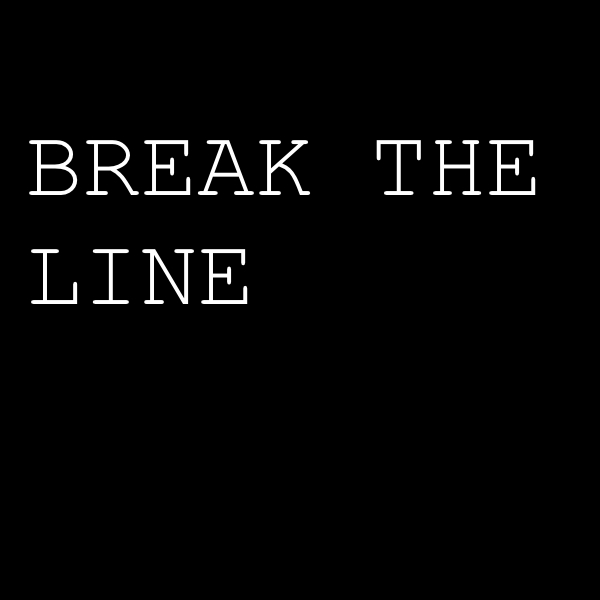 Break The Line